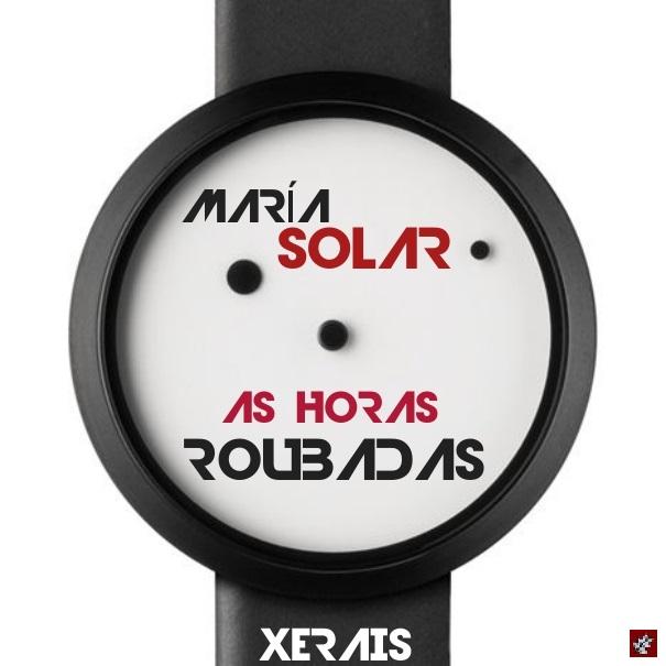 maria solar as horas roubadas xerais 2016